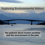 Exploring environmental History podcast